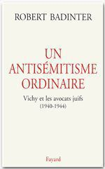 Vente EBooks : Un antisémitisme ordinaire  - Robert Badinter