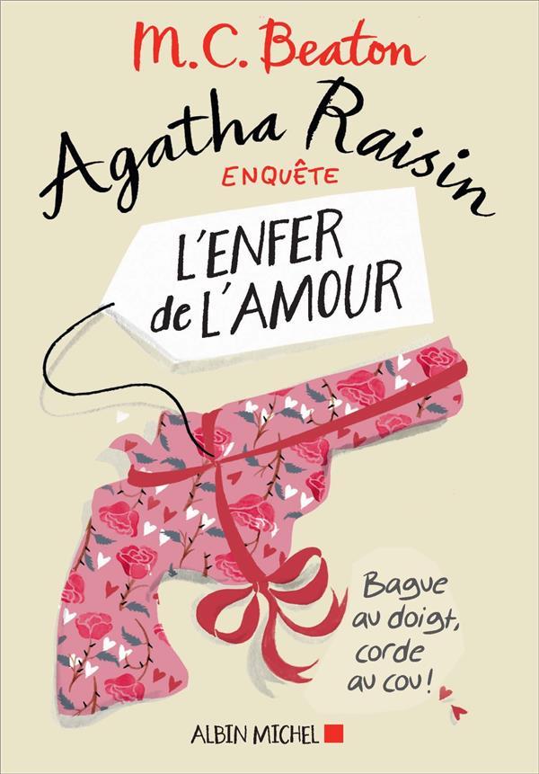 Agatha Raisin enquête T.11 ; l'enfer de l'amour