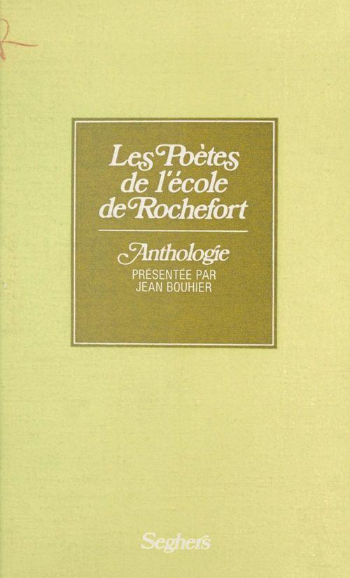Les poètes de l'école de Rochefort
