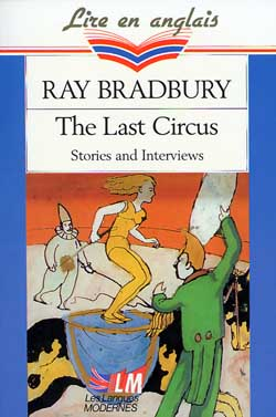 The Last Circus Stories And Interviews