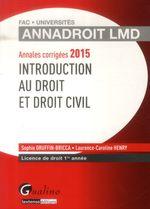 Vente Livre Numérique : Annales corrigées 2015 - Introduction au droit et droit civil  - Sophie Druffin-Bricca - Laurence Caroline Henry