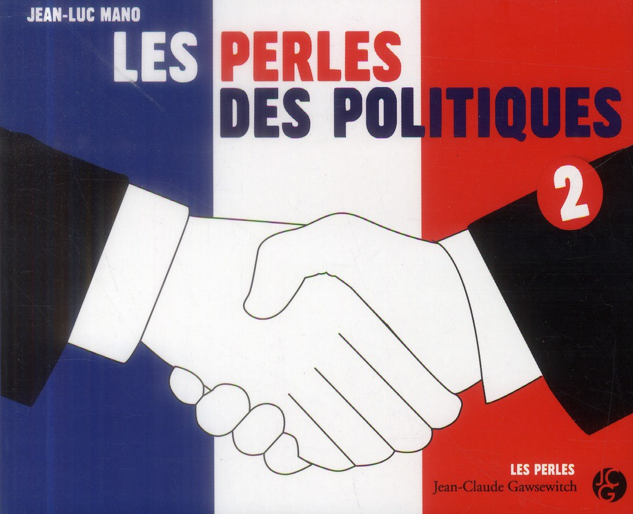 Les perles des politiques t.2