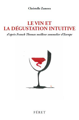 LA DEGUSTATION INTUITIVE
