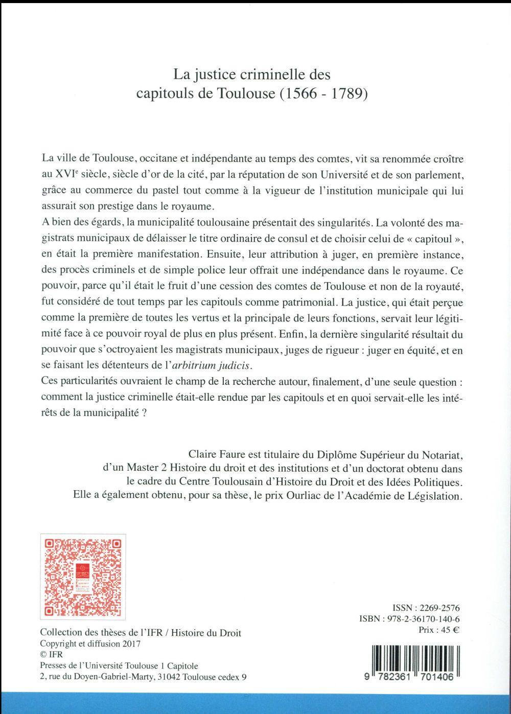 la justice criminelle des capitouls de Toulouse (1566-1789)