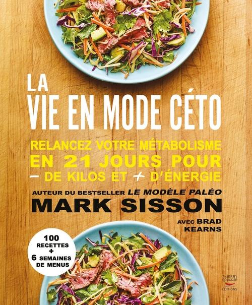 La vie en mode céto  - Mark Sisson