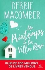 Vente EBooks : Un printemps à la Villa Rose  - Debbie Macomber
