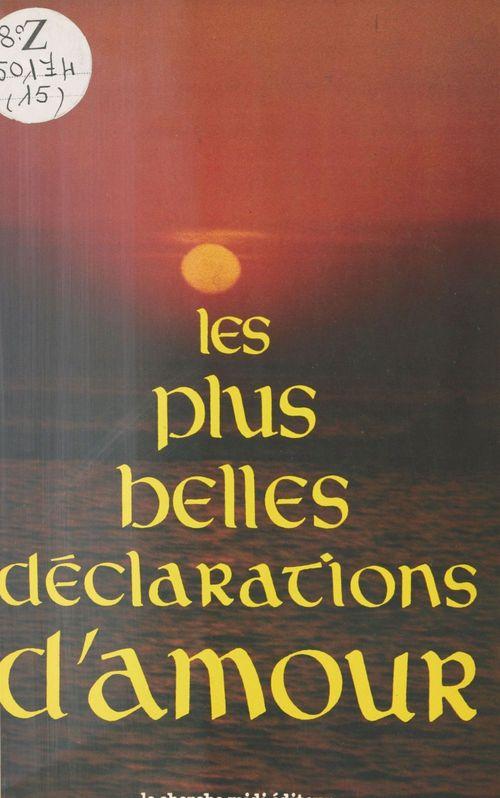 Les plus belles declarations d'amour