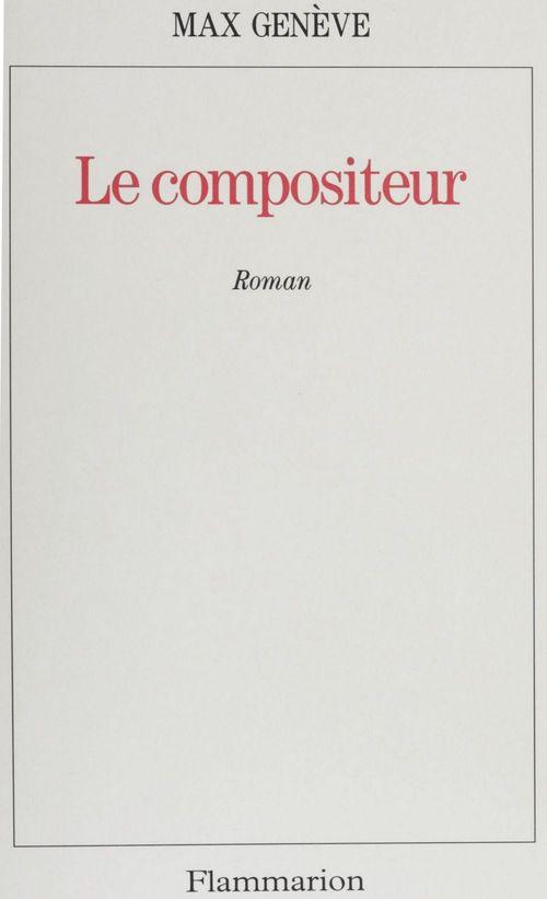 Compositeur - roman (le)