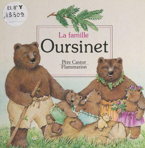 La famille Oursinet