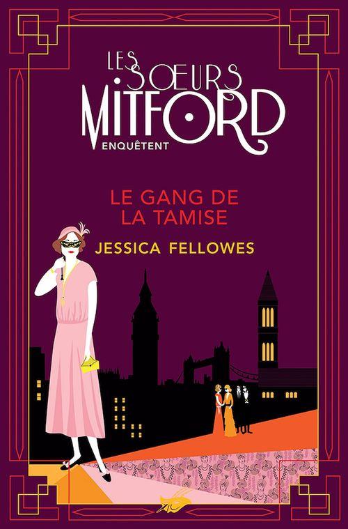 Les soeurs Mitford enquêtent T.2 ; le gang de la Tamise