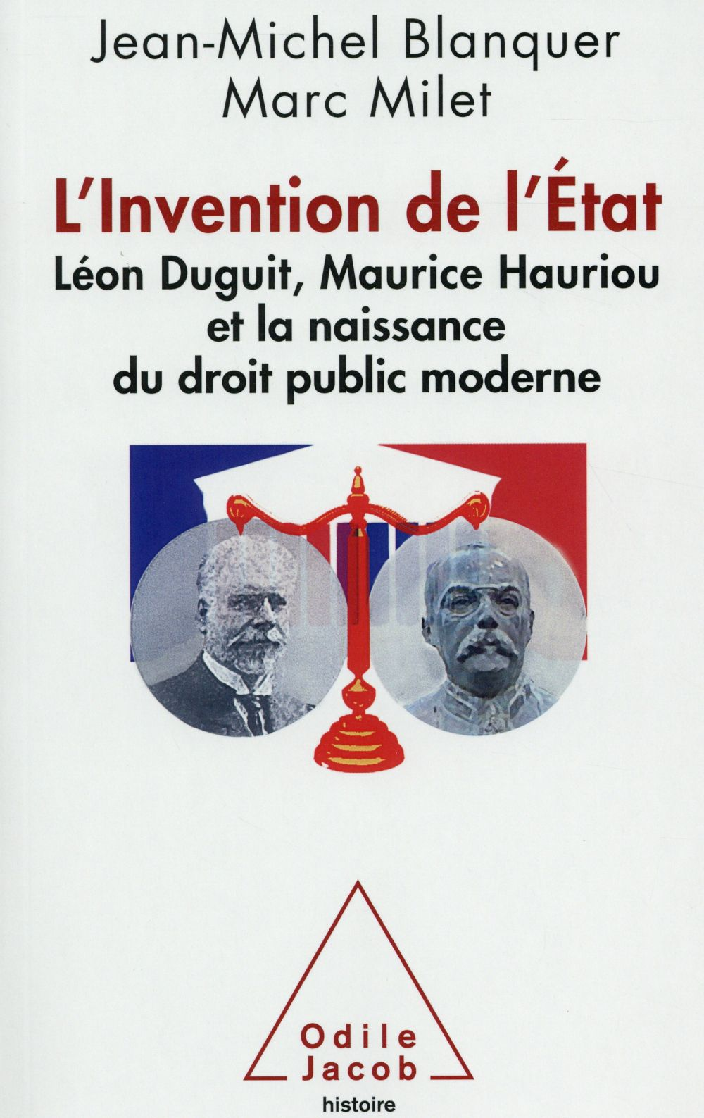 L'invention de l'Etat et naissance du droit public moderne français