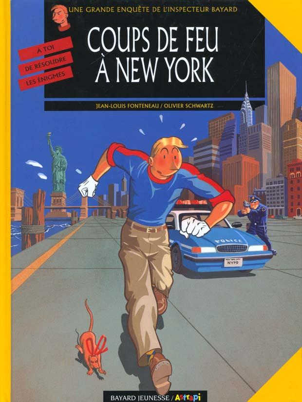 Les enquêtes de l'inspecteur Bayard T.10 ; coups de feu à New York