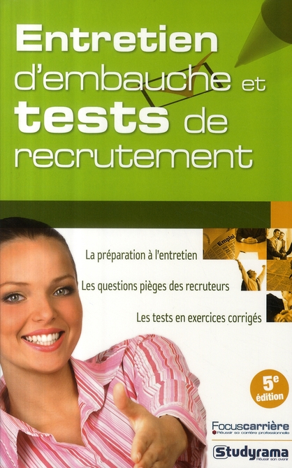 Entretien D'Embauche Et Tests De Recrutement (5eme Edition)