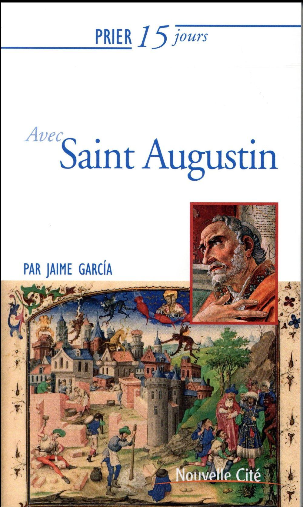Prier 15 jours avec... ; Saint Augustin