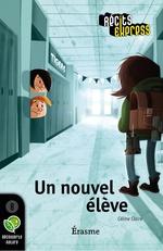 Vente Livre Numérique : Un nouvel élève  - Récits Express - Céline Claire
