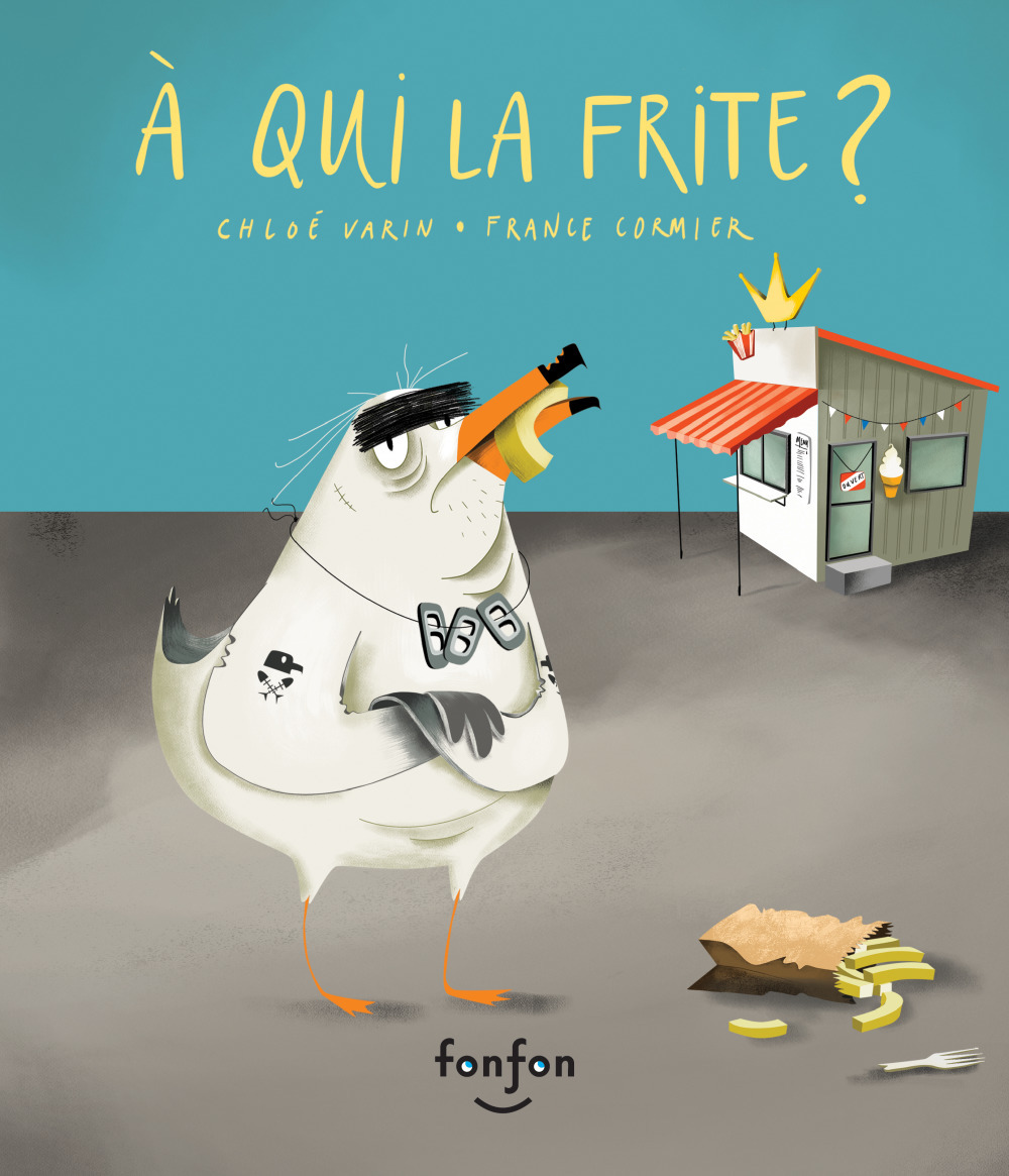Vente AudioBook : À qui la frite ?  - Chloé Varin