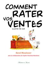 Vente Livre Numérique : Comment rater ses ventes  - René Moulinier
