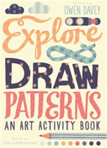 Explore & draw patterns an art activity book