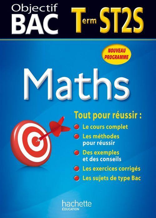 Objectif bac ; mathématiques ; terminale ST2S