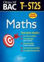 Vente Livre Numérique : Objectif Bac - Maths Terminale ST2S  - Alain Vidal - Gérard Guilhemat - Grégory Viateau