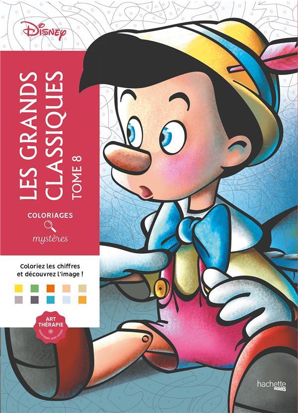 Coloriages mystères ; les grands classiques disney t..8 ; coloriez les chiffres et découvrez l'image !