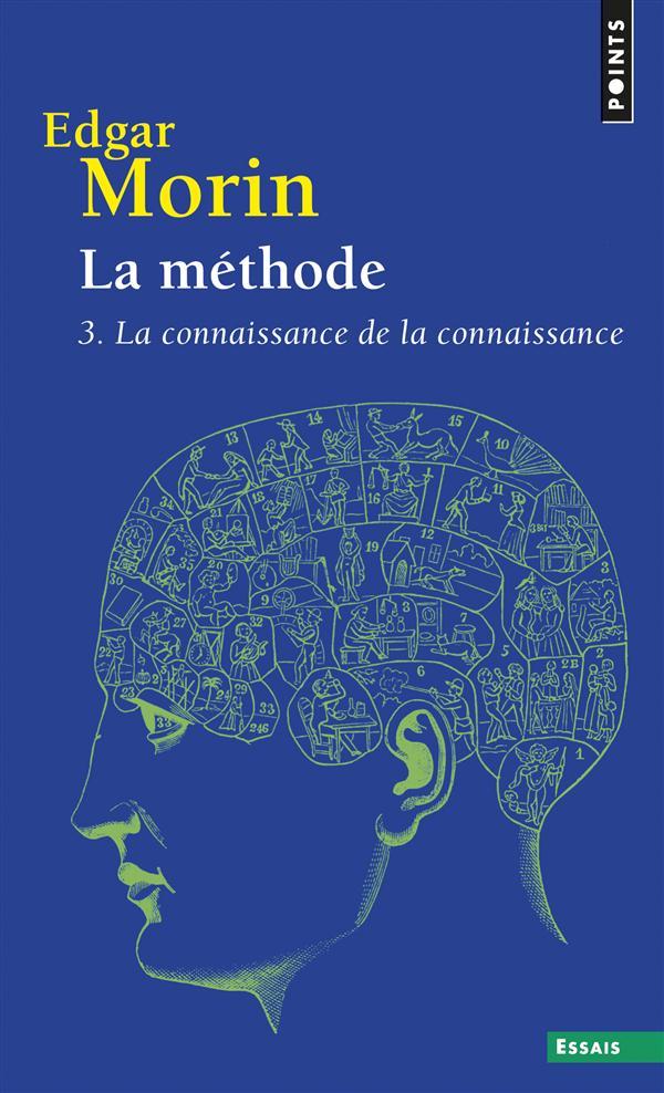 La Methode T.3 ; La Connaissance De La Connaissance