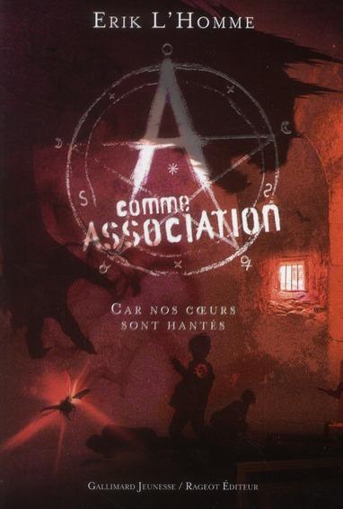 A Comme Association T.7 ; Car Nos Coeurs Sont Hantes