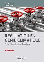 Vente EBooks : Régulation en génie climatique - 4e éd.  - Jean Desmons - Léoric Le Roy