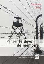Vente EBooks : Penser le devoir de mémoire  - Emmanuel Kattan