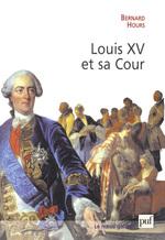 Vente Livre Numérique : Louis XV et sa Cour  - Bernard Hours