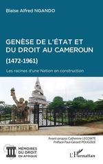 Vente EBooks : Genèse de l'Etat et du droit au Cameroun (1472-1961)  - Blaise Alfred Ngando