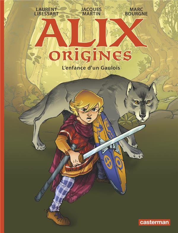 Alix origines T.1 ; l'enfance d'un Gaulois
