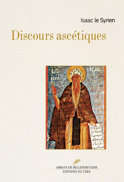 DISCOURS ASCETIQUES