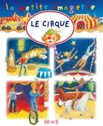 Vente Livre Numérique : Le cirque  - Stéphanie Redoulès - Émilie Beaumont - C Hublet
