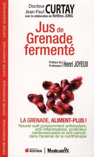 Jus De Grenade Fermente