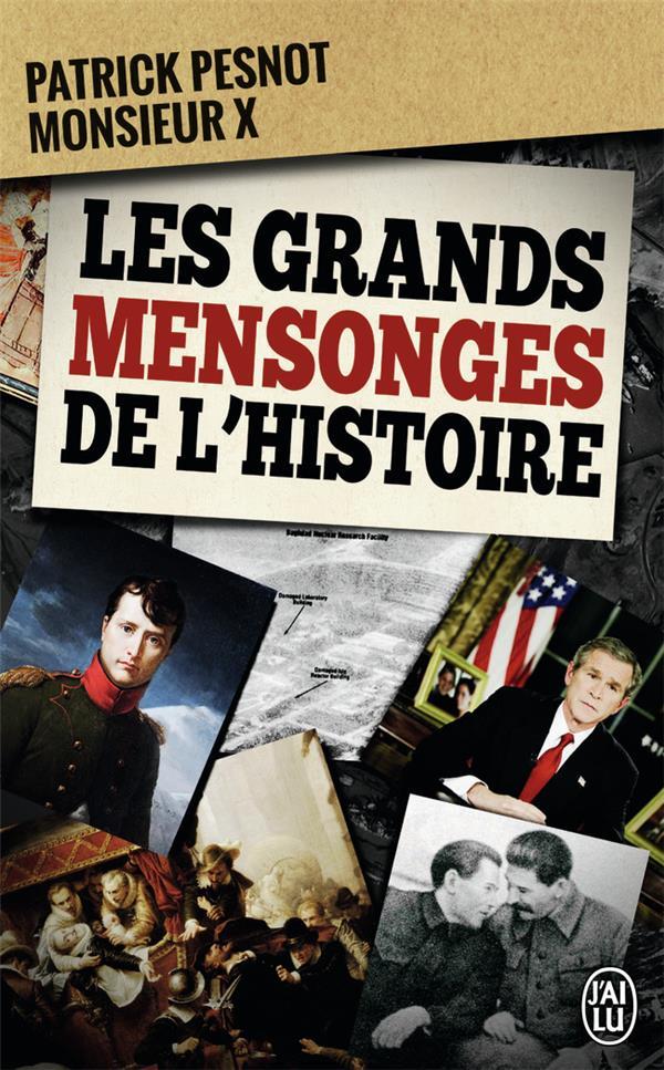 Les grands mensonges de l'histoire