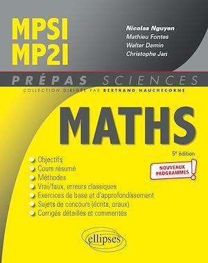 Mathématiques MPSI/MP2I - Nouveaux programmes - 5e édition