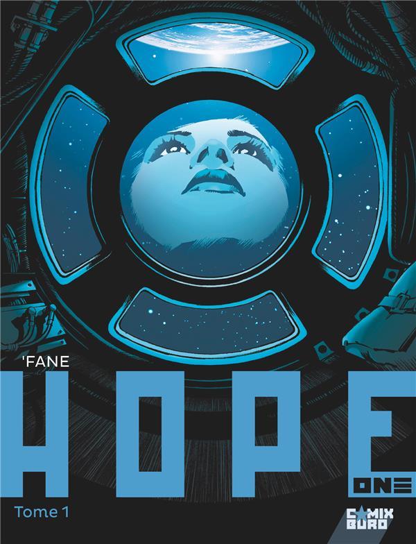 HOPE ONE - TOME 01 'FANE
