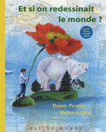 Couverture de Et Si On Redessinait Le Monde ?