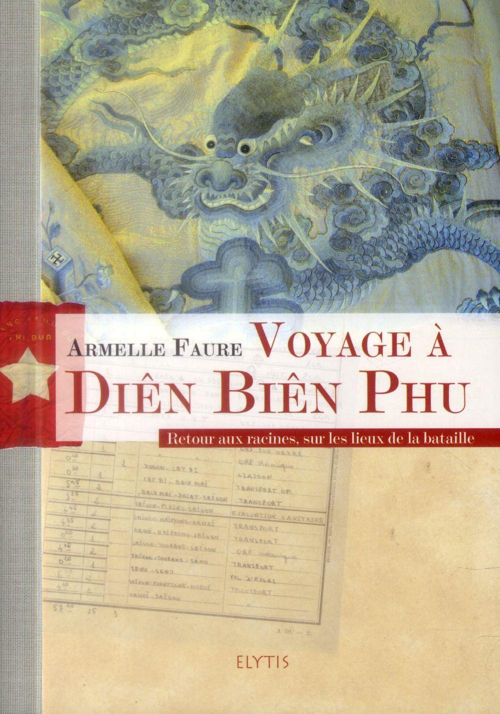 Voyage à Diên Biên Phu ; retour aux racines, sur les lieux de la bataille