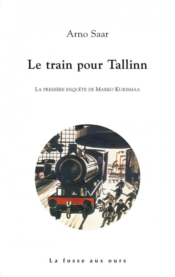Le train pour Tallin