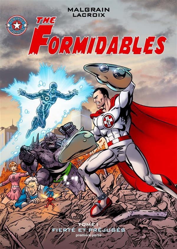 The formidables t.1 ; fierté et préjugés