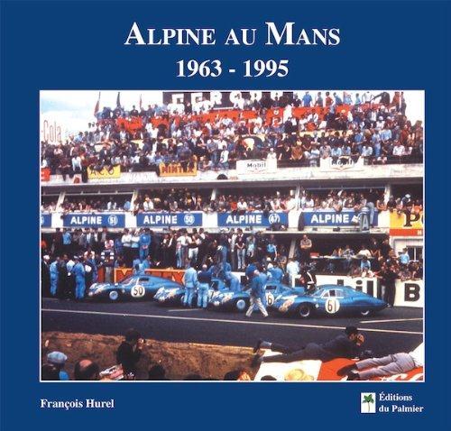 Alpine au Mans 1963 - 1995