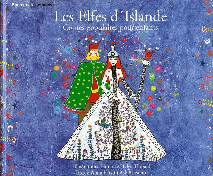 Les elfes d'Islande ; contes populaires pour enfants