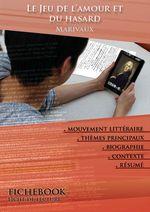 Vente EBooks : Fiche de lecture Le Jeu de l'amour et du hasard - Résumé détaillé et analyse littéraire de référence  - MARIVAUX