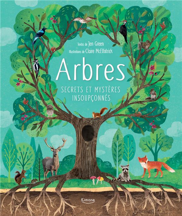 Arbres ; Secrets Et Mysteres Insoupconnes