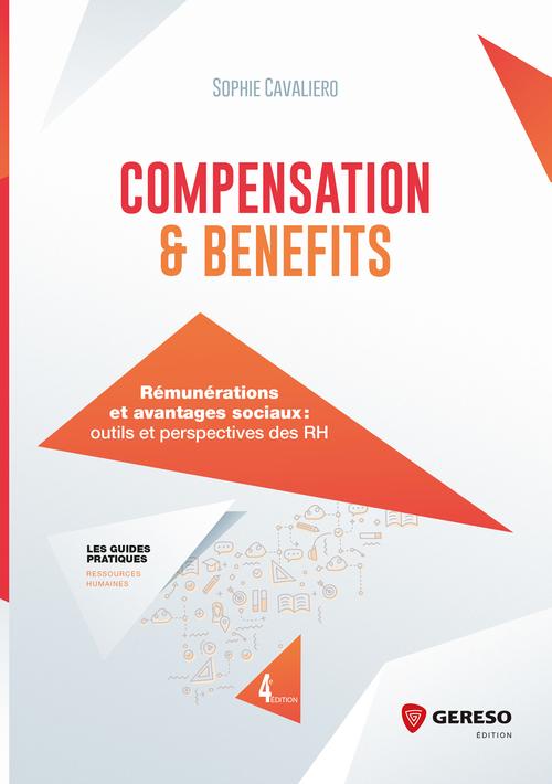 compensation and benefits ; rémunerations et avantages sociaux (4e édition)