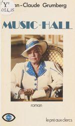 Vente EBooks : Music-hall  - Jean-Claude Grumberg