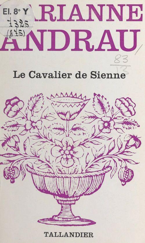 Le cavalier de Sienne
