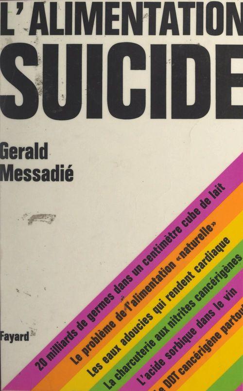 L'alimentation suicide